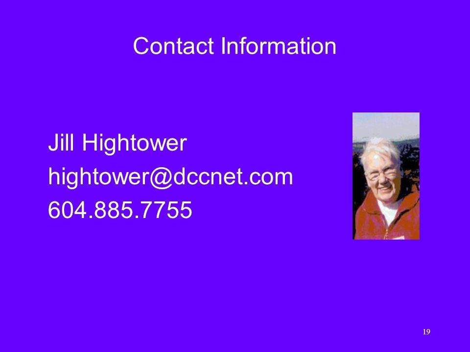 19 Contact Information Jill Hightower hightower@dccnet.com 604.885.7755