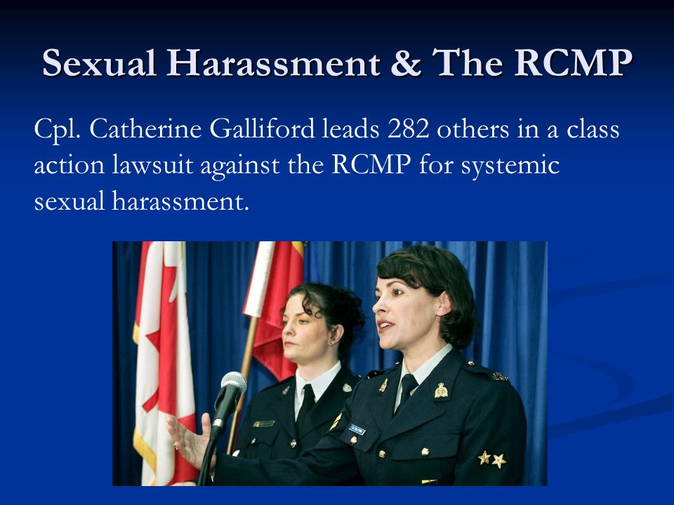 Sexual Harassment & The RCMP Cpl.
