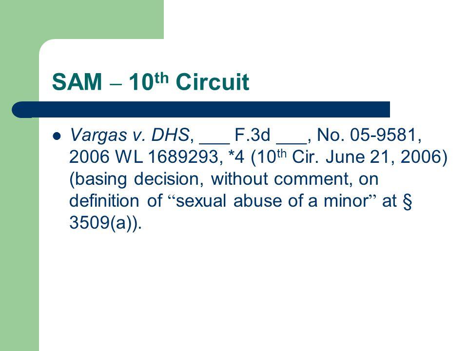 SAM – 10 th Circuit Vargas v. DHS, ___ F.3d ___, No.