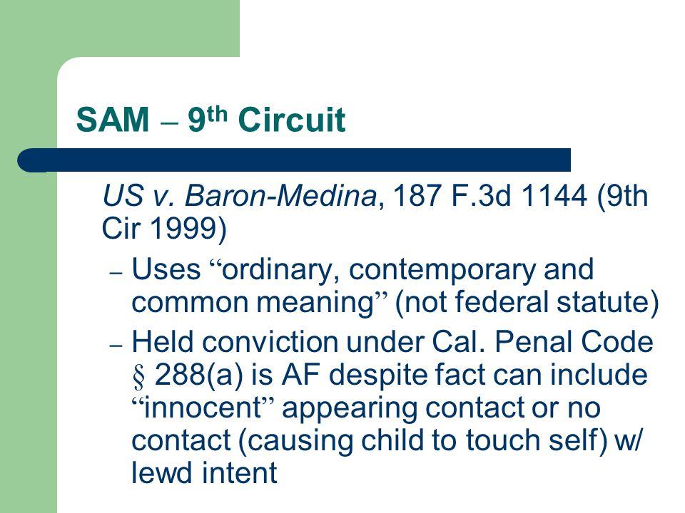 SAM – 9 th Circuit US v.