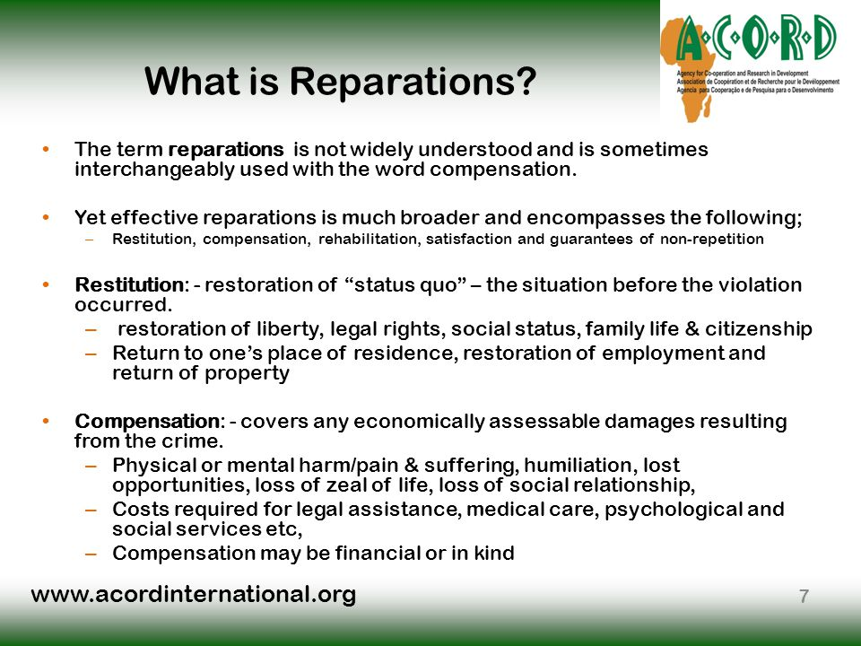 www.acordinternational.org What is Reparations.