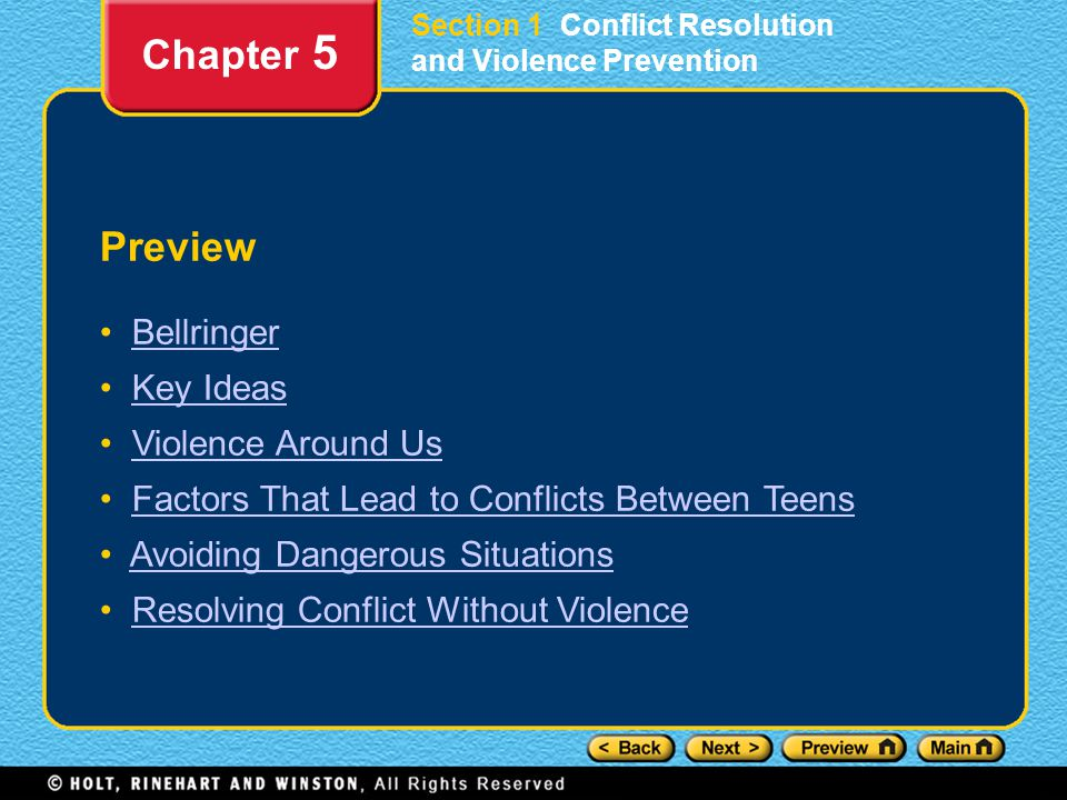 Preview Bellringer Key Ideas Violence Around Us Factors That Lead to Conflicts Between Teens Avoiding Dangerous Situations Resolving Conflict Without