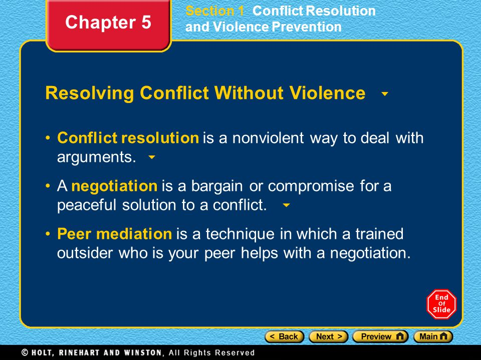 Section 1 Conflict Resolution and Violence Prevention Resolving Conflict Without Violence Conflict resolution is a nonviolent way to deal with argumen