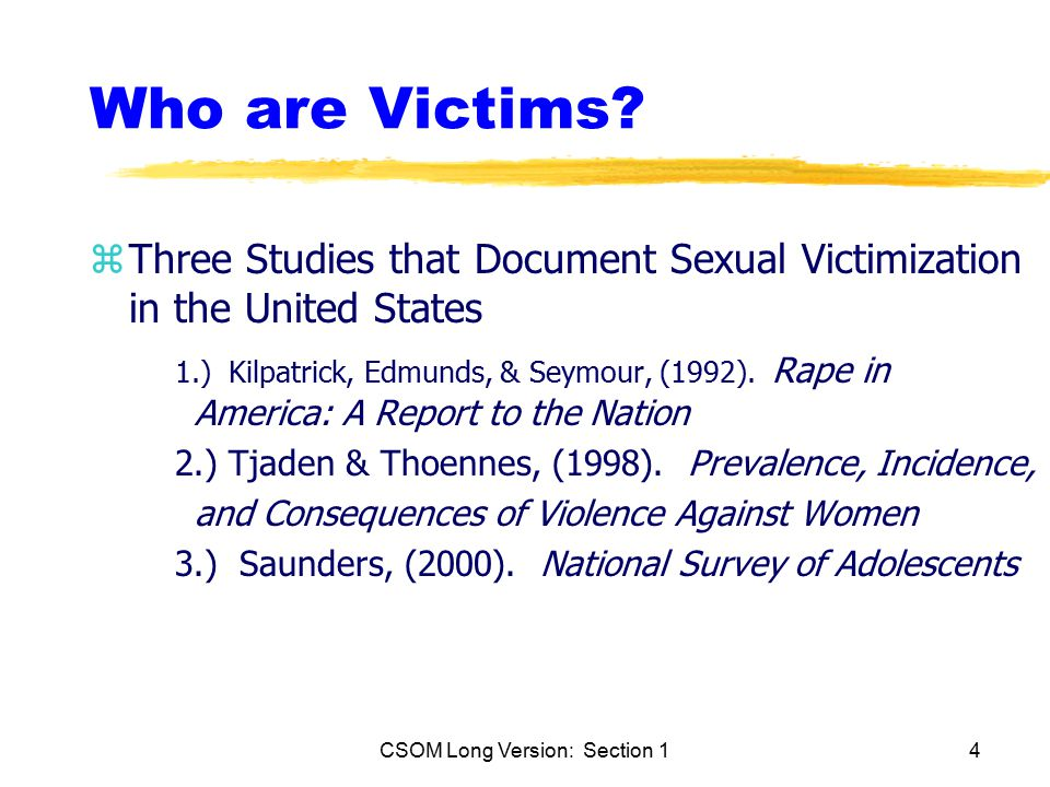 CSOM Long Version: Section 14 Who are Victims.