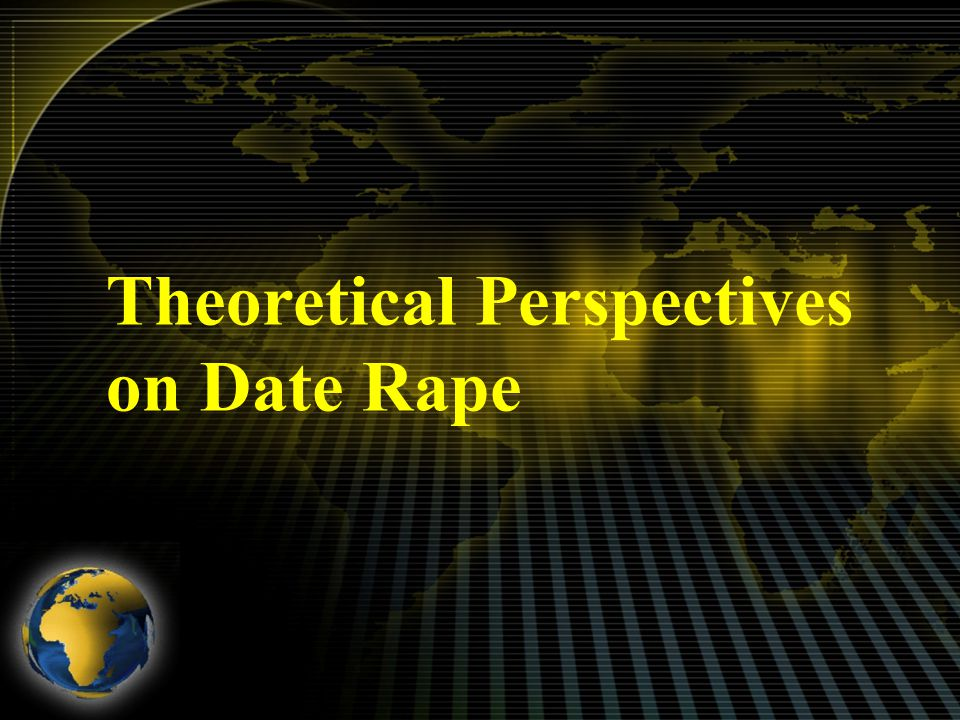 Theoretical Perspectives on Date Rape