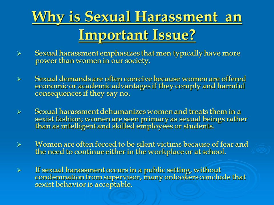 Why is Sexual Harassment an Important Issue.