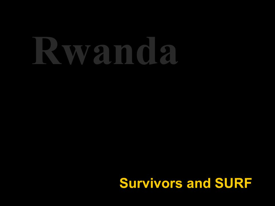 Survivors and SURF Rwanda