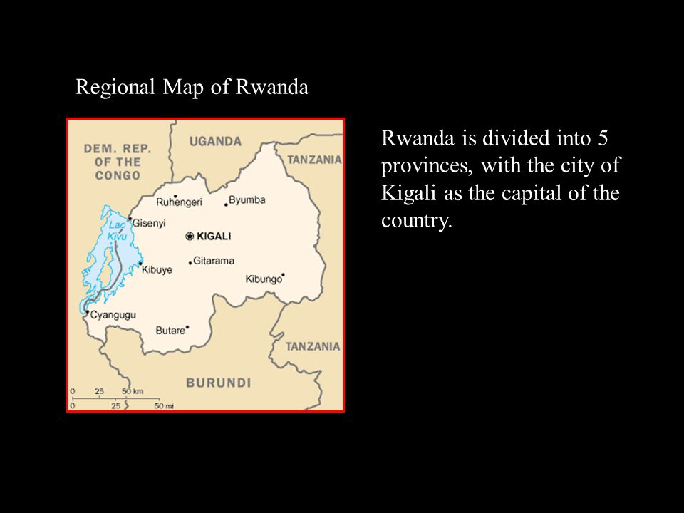 Regional Map of Rwanda Rwanda is divided into 5 provinces, with the city of Kigali as the capital of the country.