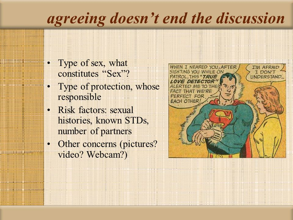 agreeing doesn't end the discussion Type of sex, what constitutes Sex .