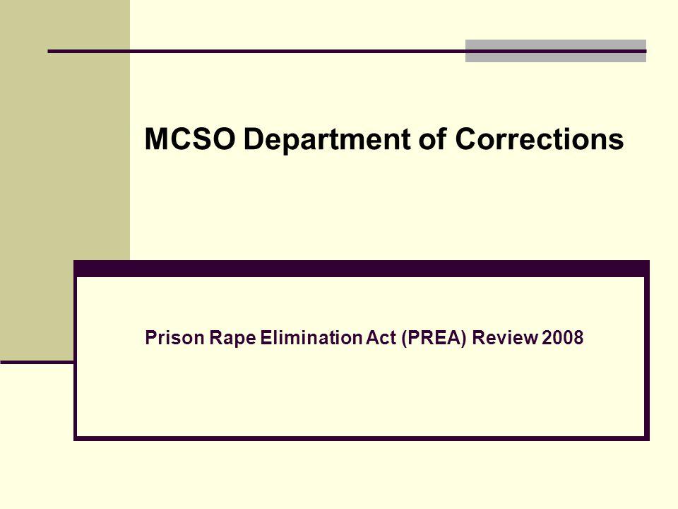 MCSO Department of Corrections Prison Rape Elimination Act (PREA) Review 2008