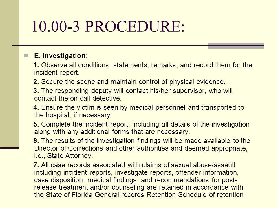 E. Investigation: 1.