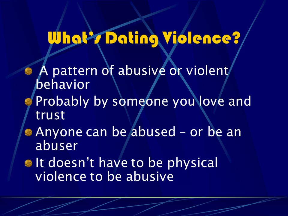 What's Dating Violence.