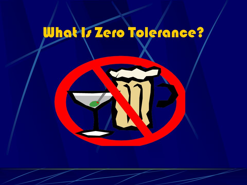 What Is Zero Tolerance