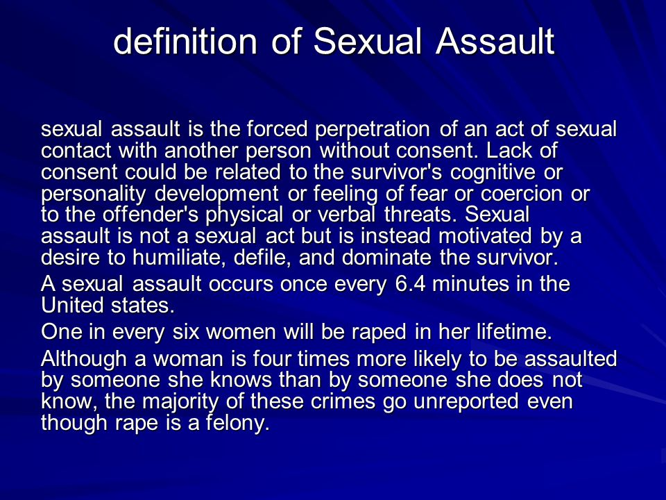 Rape and sexual assault are concerns for individuals, families, and the community.