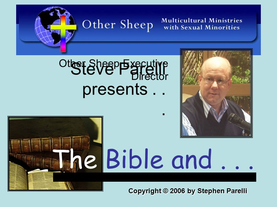 Steve Parelli presents... Other Sheep Executive Director The Bible and...