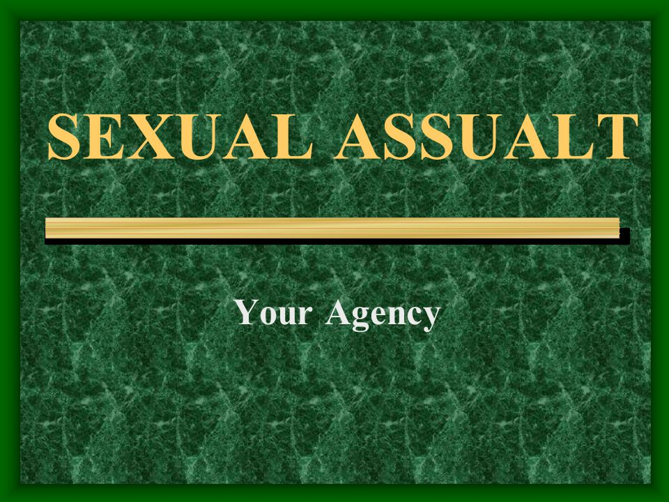 MYTHS AND FACTS MYTH –SEXUAL ASSAULT IS A CRIME OF PASSION FACT –SEXUAL ASSAULT IS A CRIME OF VIOLENCE.