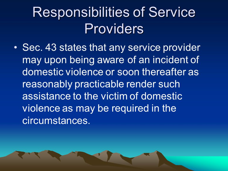 Duties of Police Officers Cont… (c) prevent any further breach of the law.