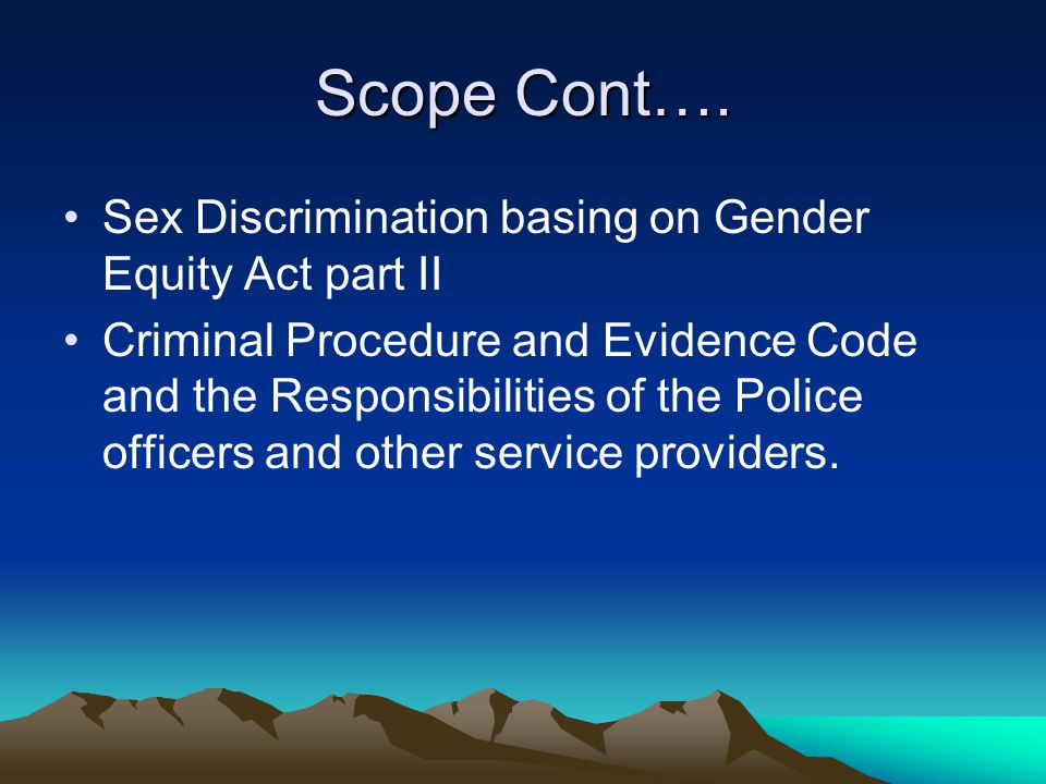 Scope of Presentation Scope of Presentation Sexual Offences according to the penal code part 15 (a) Rape Sec.
