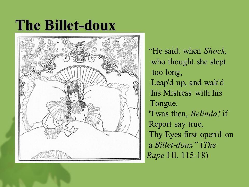 "The Billet-doux ""He said: when Shock, who thought she slept too long, Leap'd up, and wak'd his Mistress with his Tongue. 'Twas then, Belinda! if Repor"