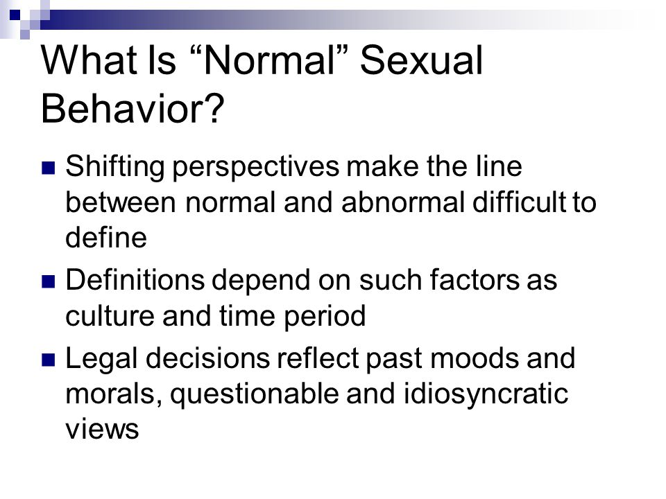 Paraphilias Paraphilias: Sexual disorders lasting at least 6 months during which the person has either acted on, or is severely distressed by, recurrent urges or fantasies involving:  Nonhuman objects  Nonconsenting others, or  Real or simulated suffering or humiliation Often involves multiple paraphilias More common in males than in females