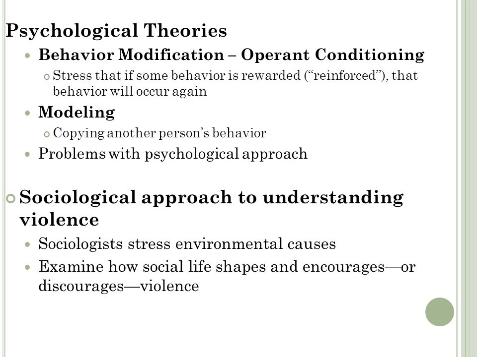 """Psychological Theories Behavior Modification – Operant Conditioning Stress that if some behavior is rewarded (""""reinforced""""), that behavior will occur"""