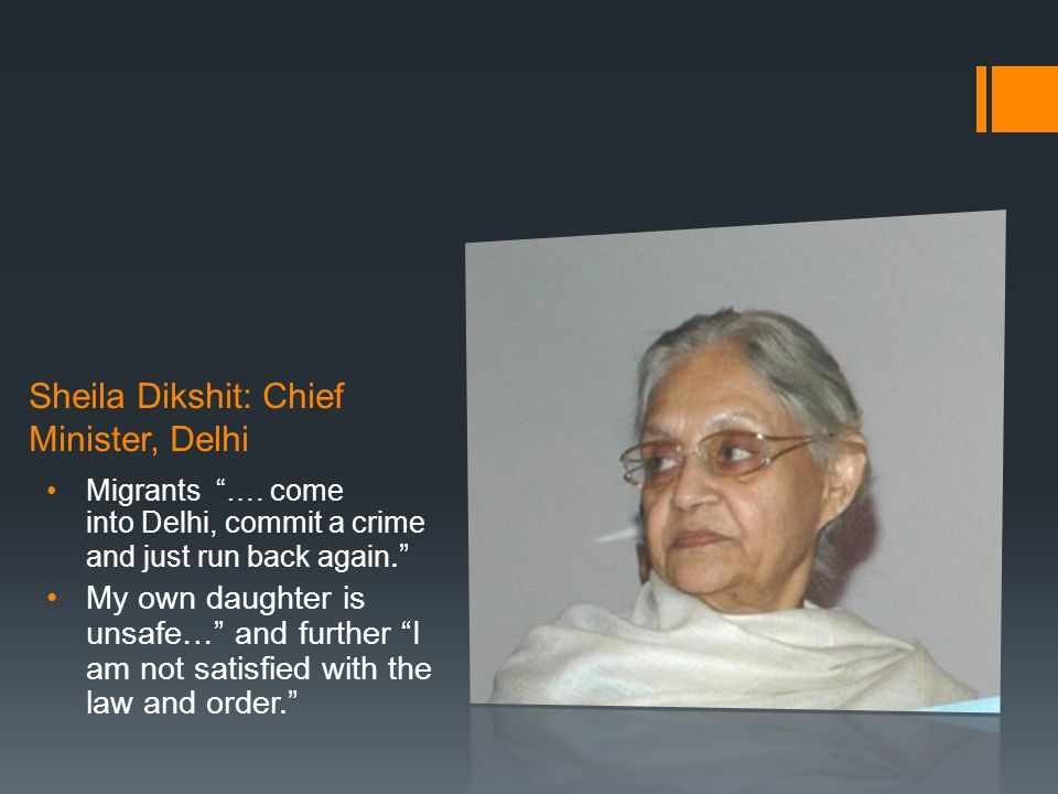 Sheila Dikshit: Chief Minister, Delhi Migrants ….