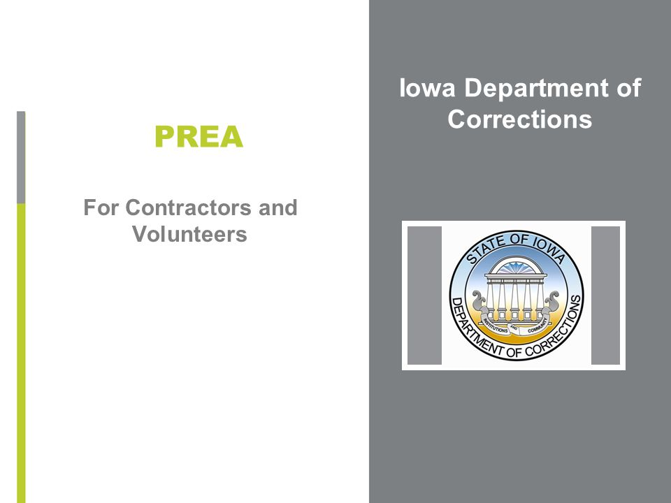 Iowa Department of Corrections For Contractors and Volunteers PREA