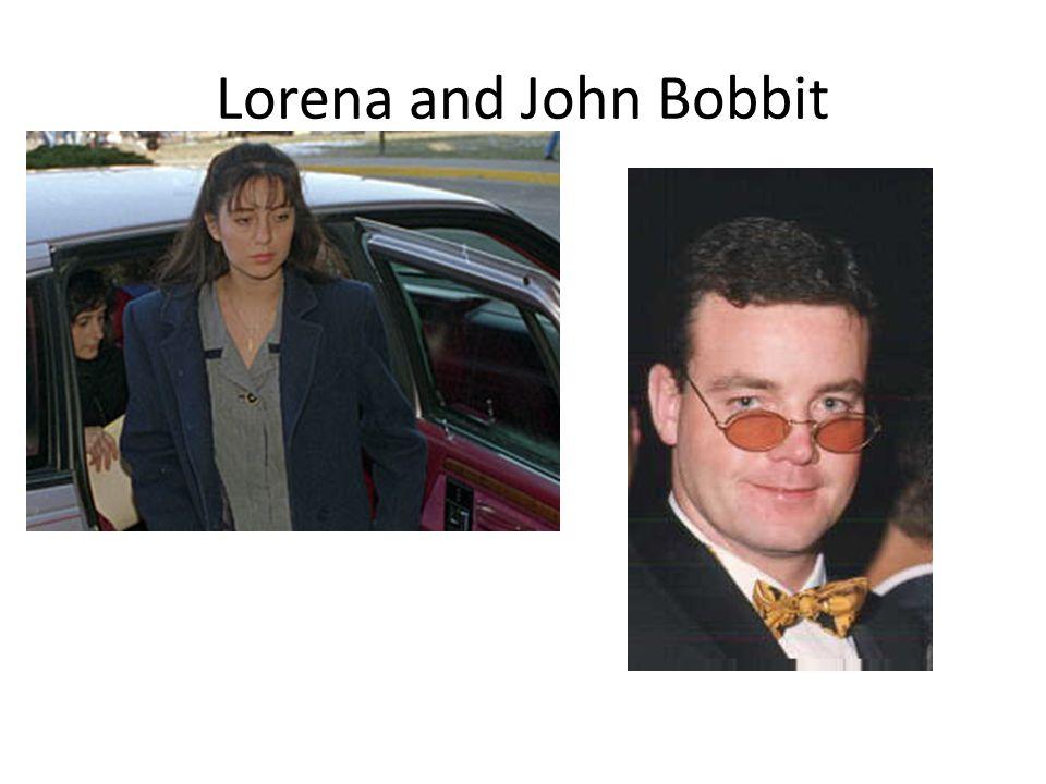 Lorena and John Bobbit
