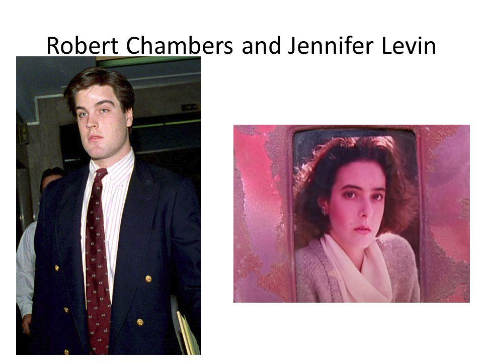 Robert Chambers and Jennifer Levin