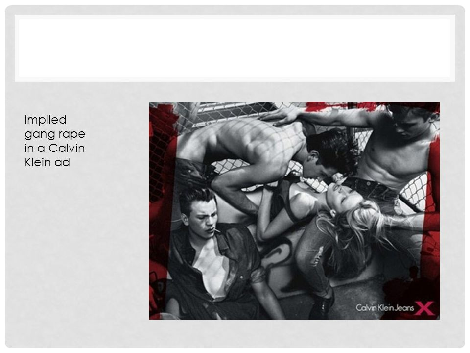 Implied gang rape in a Calvin Klein ad