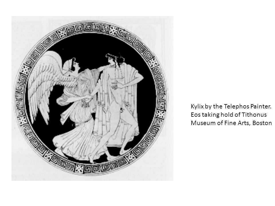 Kylix by the Telephos Painter. Eos taking hold of Tithonus Museum of Fine Arts, Boston
