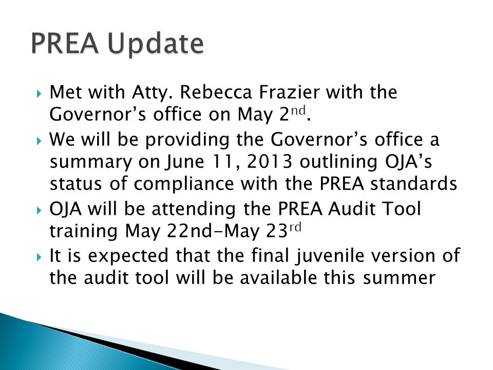  Met with Atty. Rebecca Frazier with the Governor's office on May 2 nd.