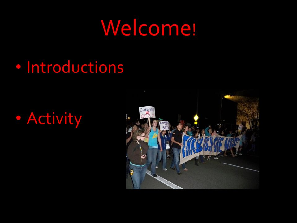 Welcome ! Introductions Activity