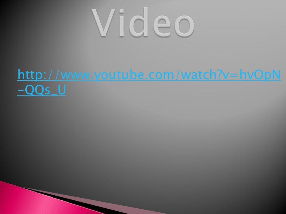 http://www.youtube.com/watch v=hvOpN -QQs_U