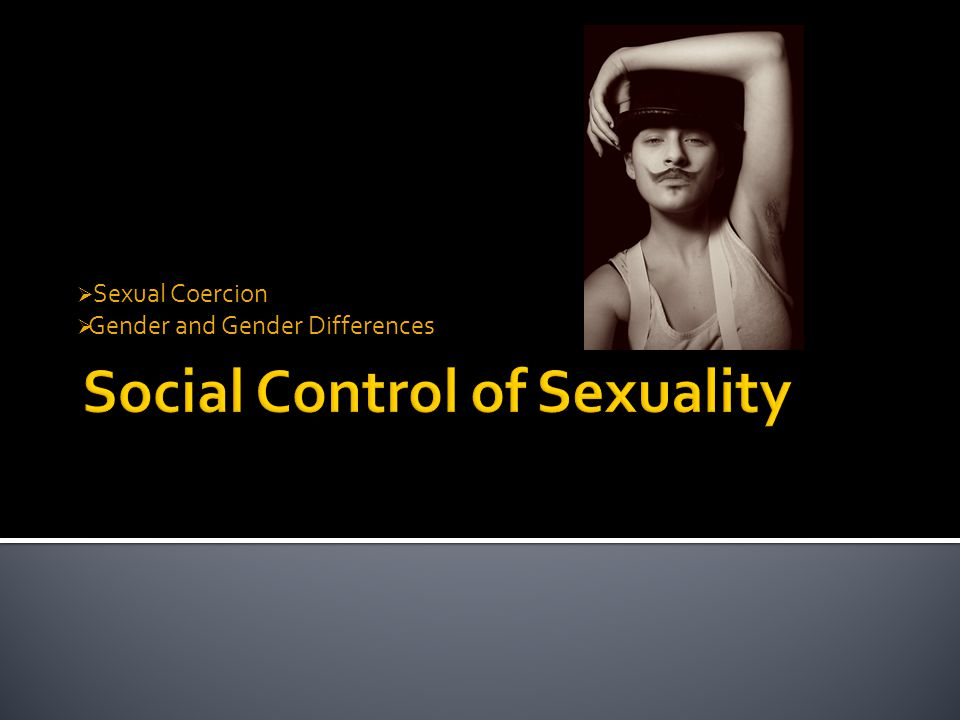  Sexual Coercion  Gender and Gender Differences