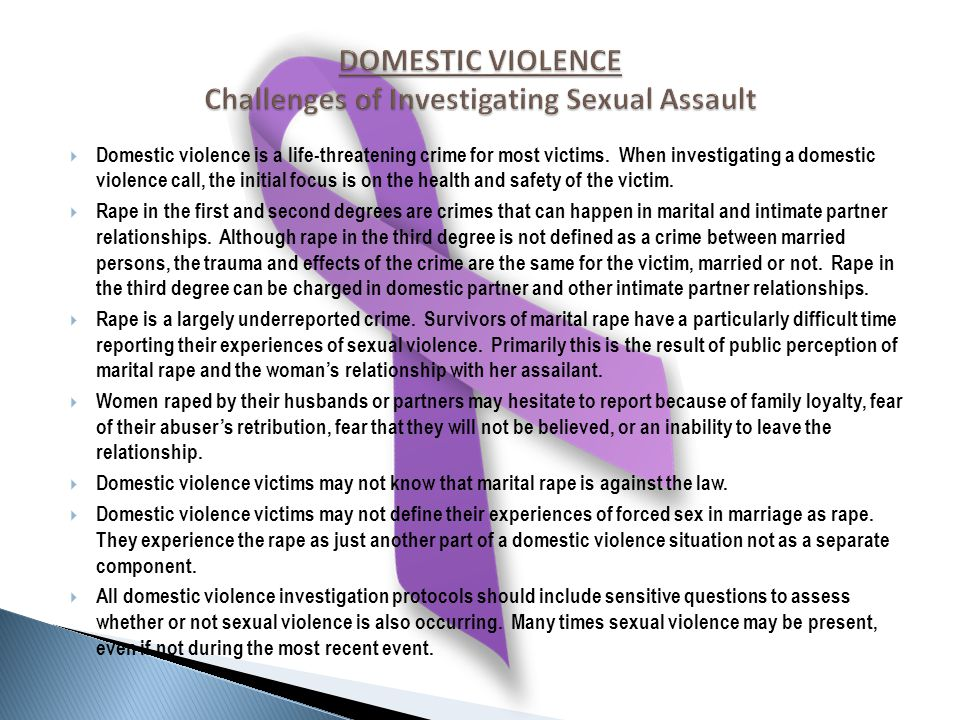  Domestic violence is a life-threatening crime for most victims.