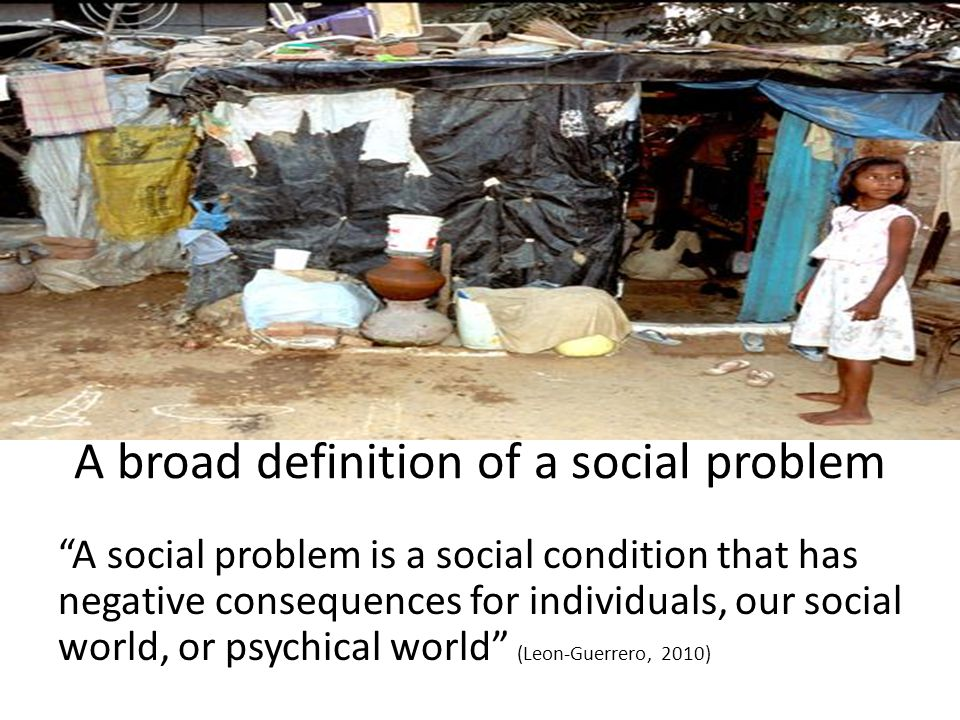 A Normative framework for social problems Social condition.