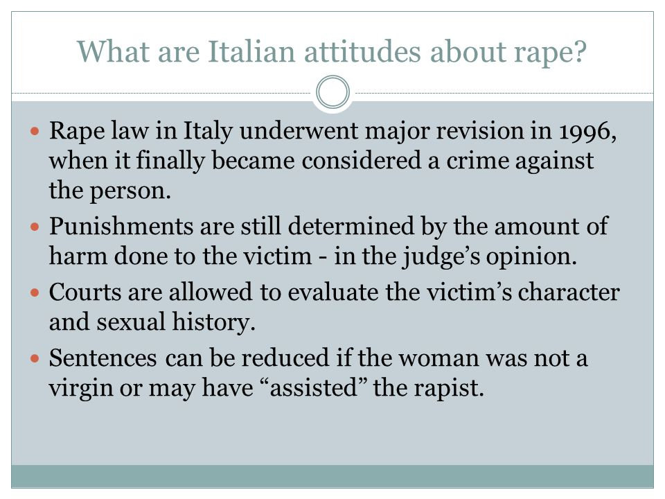 What are Italian attitudes about rape.