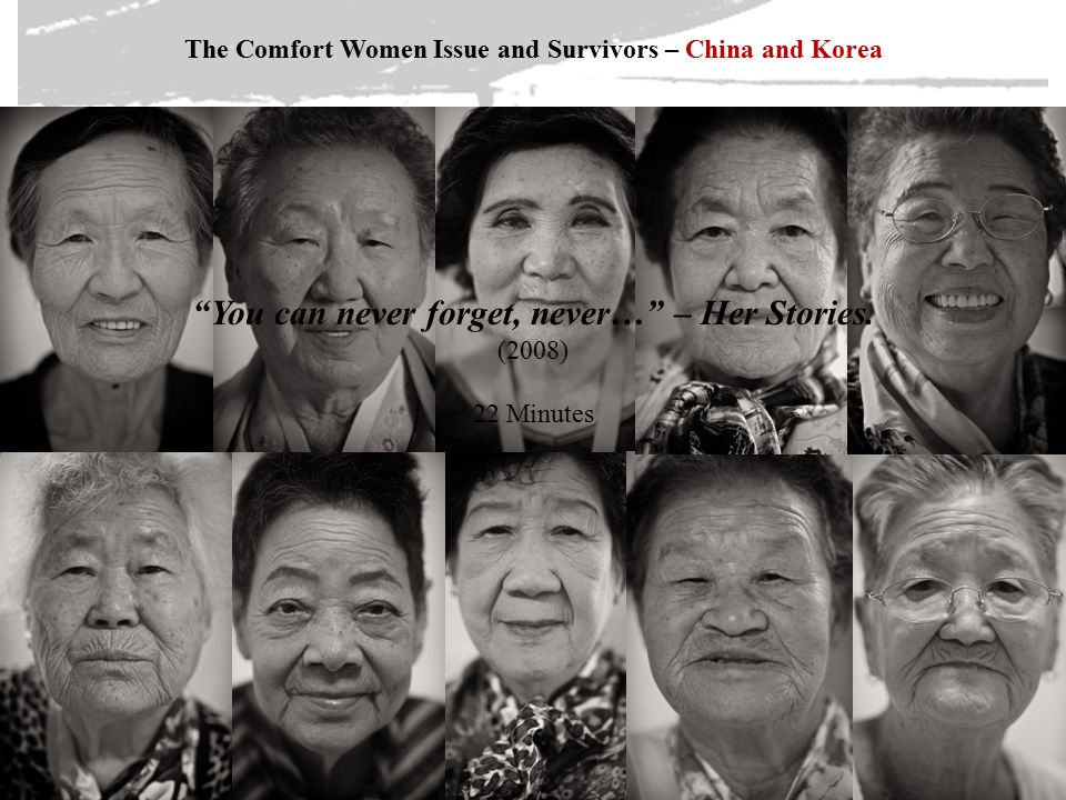 The Comfort Women Issue and Survivors – China and Korea You can never forget, never… – Her Stories.