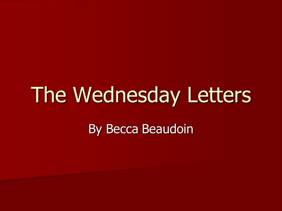 The Wednesday Letters By Becca Beaudoin