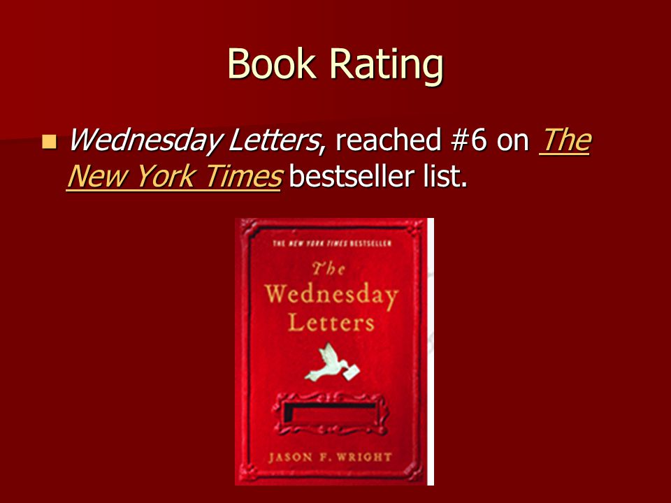 Book Rating Wednesday Letters, reached #6 on The New York Times bestseller list.