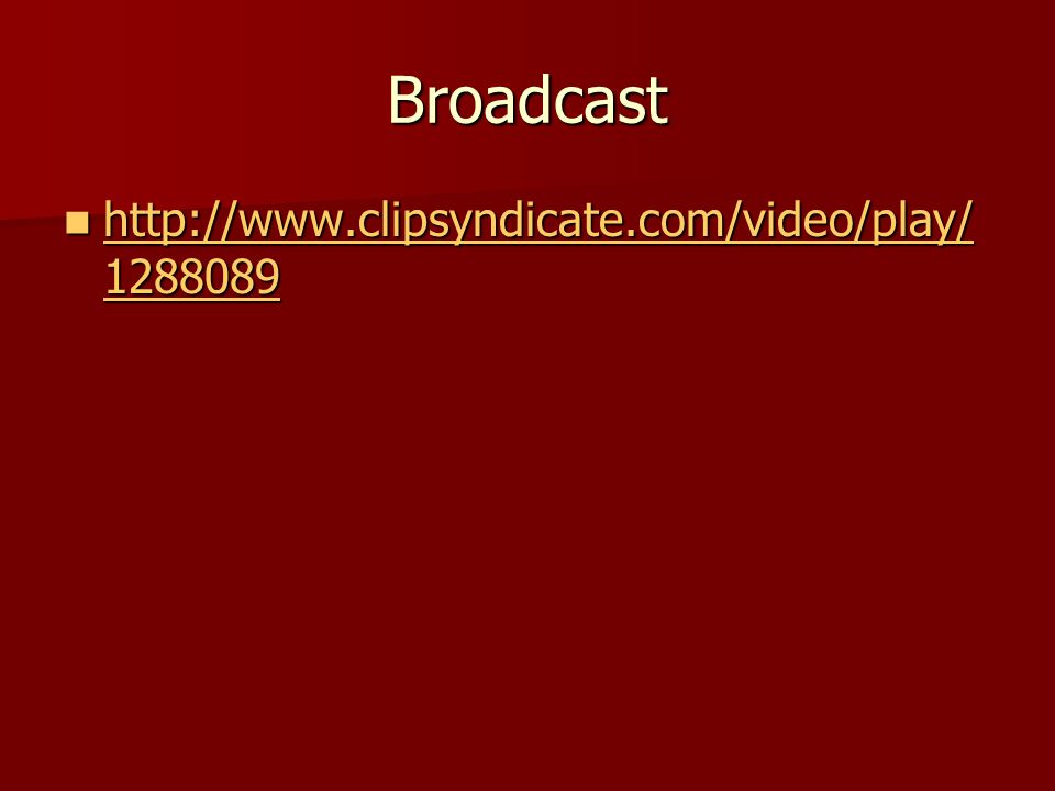 Broadcast http://www.clipsyndicate.com/video/play/ 1288089 http://www.clipsyndicate.com/video/play/ 1288089 http://www.clipsyndicate.com/video/play/ 1288089 http://www.clipsyndicate.com/video/play/ 1288089
