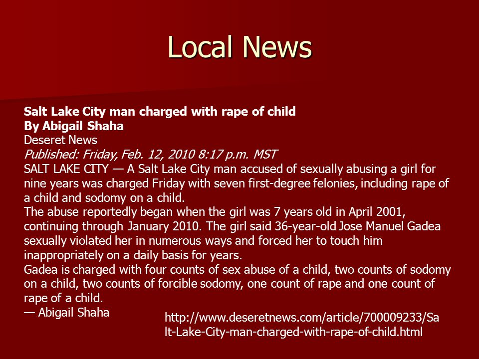 Local News Salt Lake City man charged with rape of child By Abigail Shaha Deseret News Published: Friday, Feb.