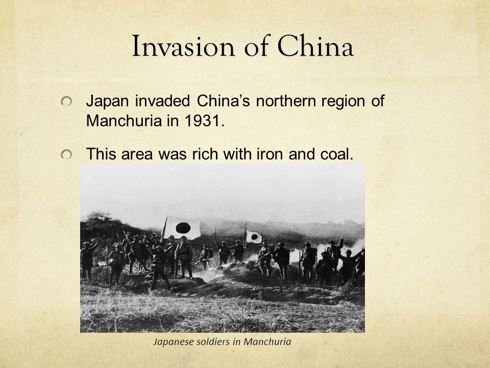 Invasion of China Japan invaded China's northern region of Manchuria in 1931.