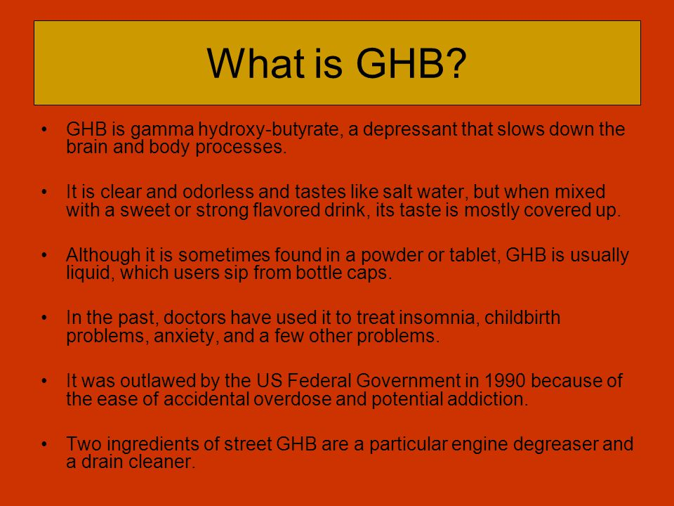 GHB Street Names G Liquid Ecstasy Georgia Home Boy Grievous Bodily Harm Gamma G Somatomax Growth Hormone Booster Soap Easy Lay Vita-G