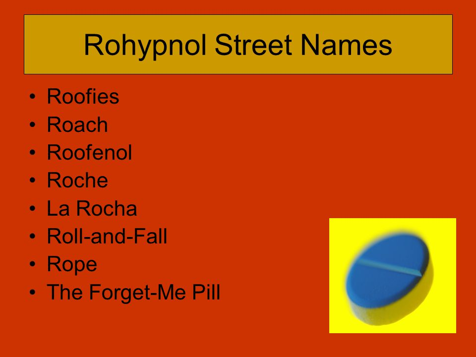 Effects of Rohypnol Gives a hypnotized feeling.