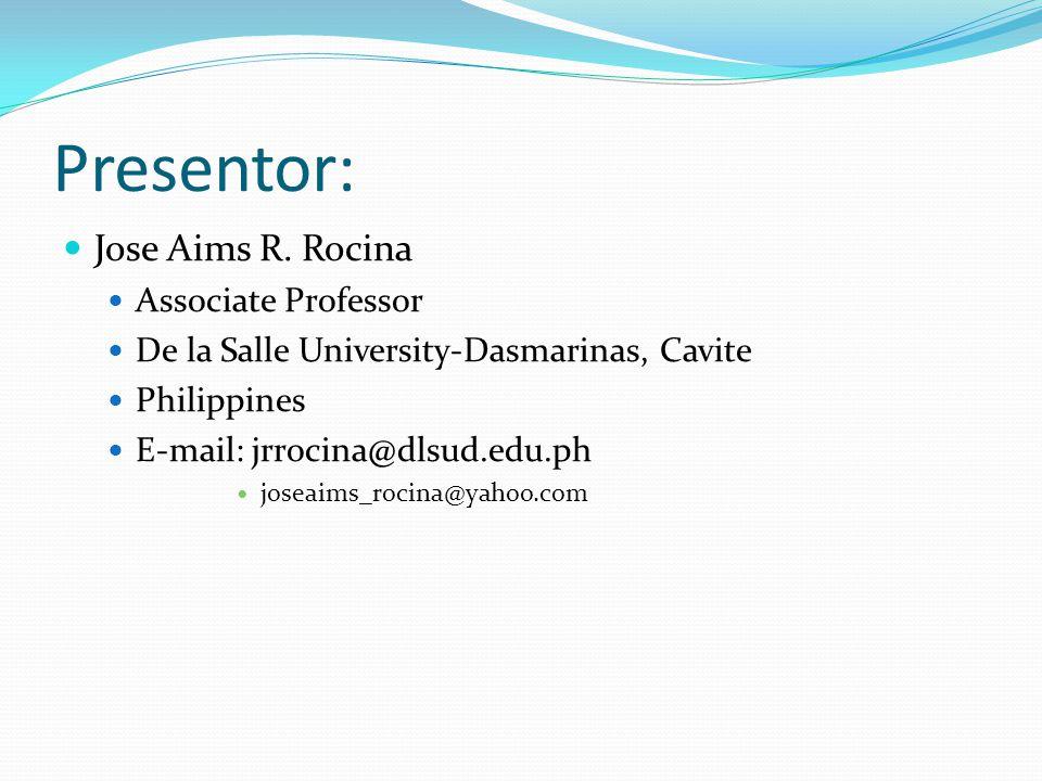 Presentor: Jose Aims R.