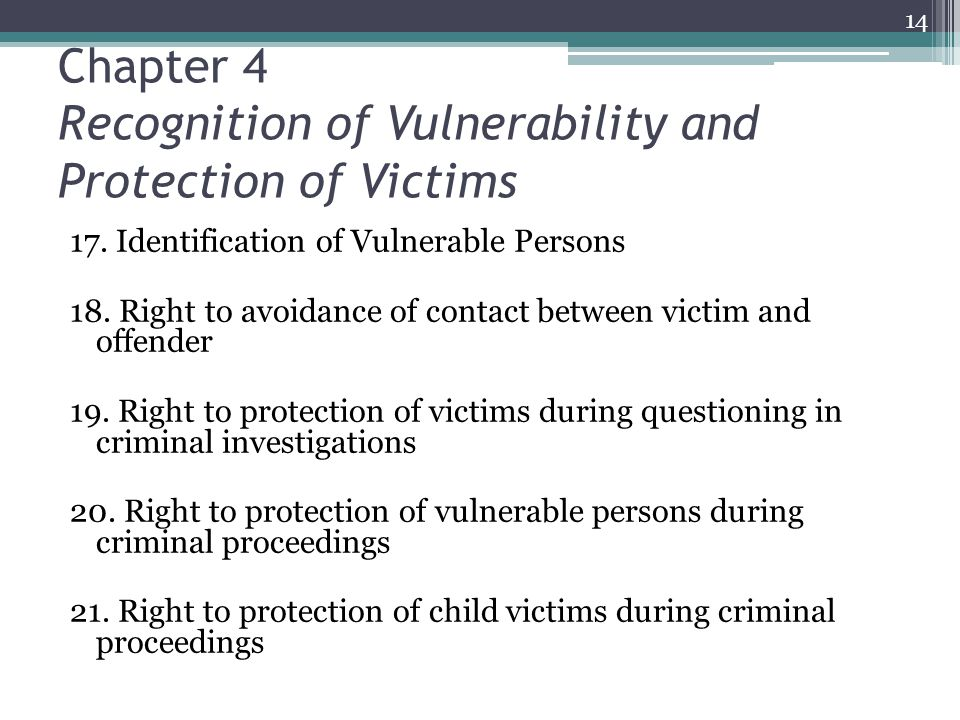 Chapter 4 Recognition of Vulnerability and Protection of Victims 17.