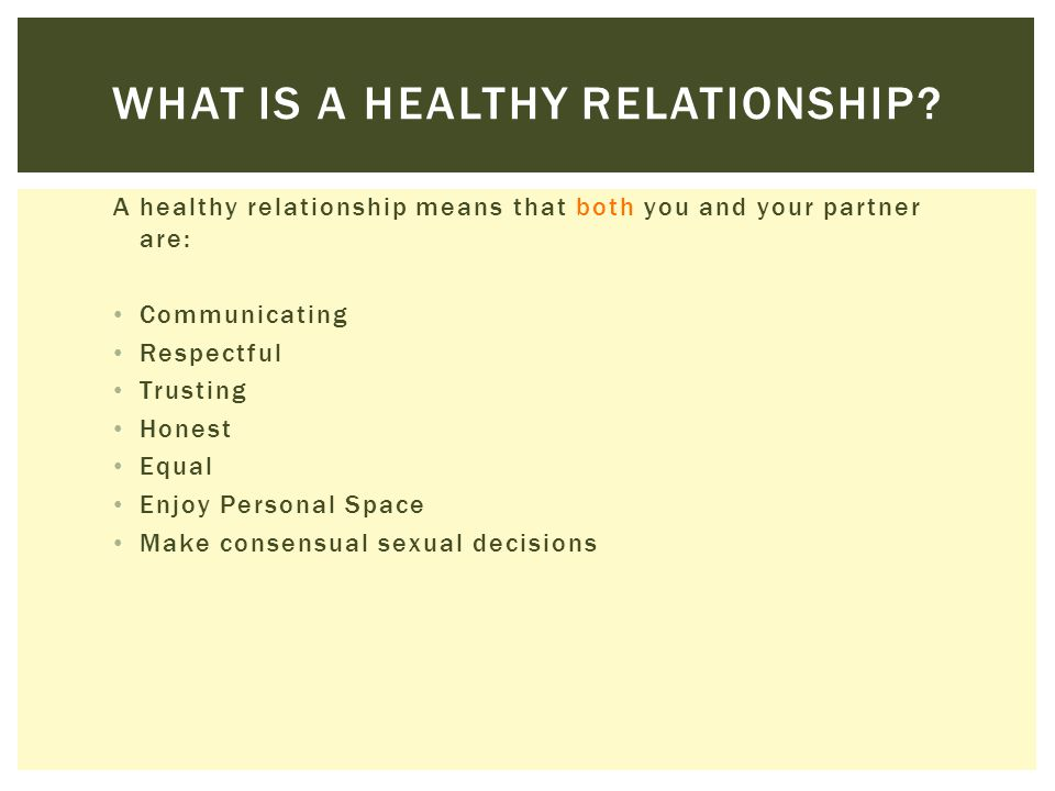 WHAT IS AN UNHEALTHY RELATIONSHIP.