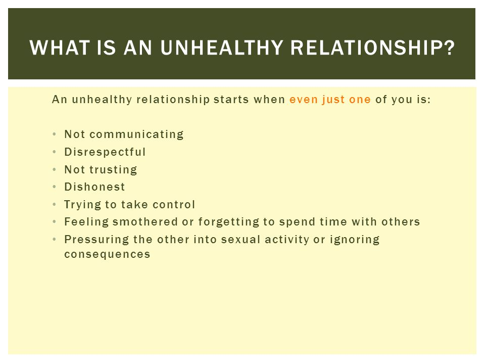 WHAT IS AN ABUSIVE RELATIONSHIP.